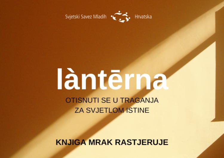 Lanterna: otisnuti se u traganja za svjetlom istine