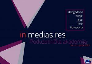 """Najavljujemo: Poduzetnička akademija """"in medias res"""""""