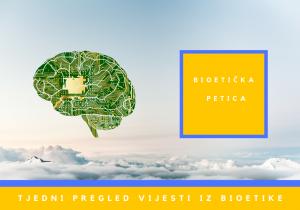 Ovaj tjedan u bioetici: 30. 8. 2021. – 5. 9. 2021.